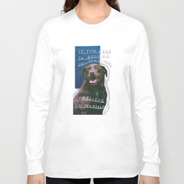 dog knows best Long Sleeve T-shirt