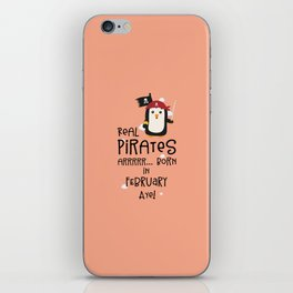 Real Pirates are born in FEBRUARY T-Shirt D3b8l iPhone Skin