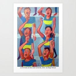 La hinchada de Boca está cantando by Diego Manuel Art Print