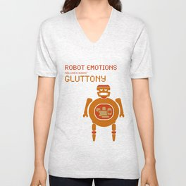 Gluttony Robot Emotions Unisex V-Neck