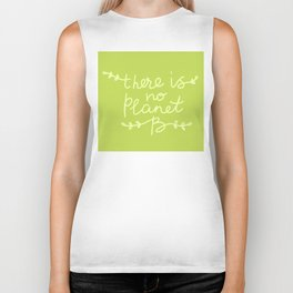 There is No Planet B. Ecology, pollution of nature. Biker Tank