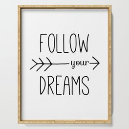 Follow Your Dreams Typography Quote Serving Tray