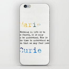 Marie Curie quote iPhone Skin