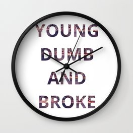 Young Dumb and Broke Khalid Wall Clock