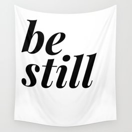 be still my soul (1 of 2) Wall Tapestry
