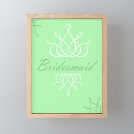 For My Bridesmaid Framed Mini Art Print