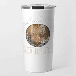 Pluto The Planet Never Forget Distressed Travel Mug