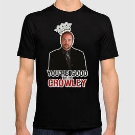 I'm Crowley - Supernatural T-shirt