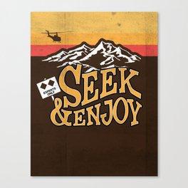 Seek & Enjoy Canvas Print