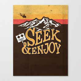 Seek & Enjoy Canvas Print