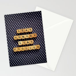 Stay Hungry Stay Foolish Stationery Cards