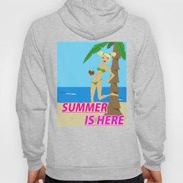 Summer is here Hoody