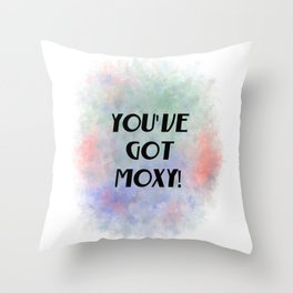 You've Got Moxy! (black, green, orange, violet) Throw Pillow
