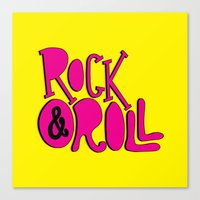 rock and roll Canvas Prints featuring Rock & Roll by Chelsea Herrick