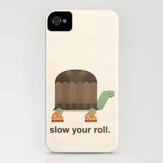 Slow Your Roll iPhone (4, 4s) Slim Case