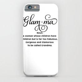 Glam-ma iPhone Case
