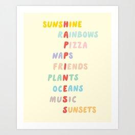Favorite things (Sunshine and Rainbows) Art Print