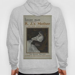 Vintage Posters 151 By Margaret Deland   R J s mother Hoody