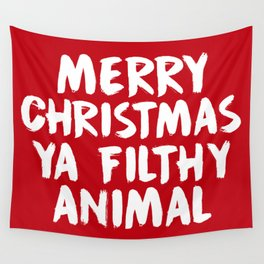 Merry Christmas Ya Filthy Animal, Funny, Saying Wall Tapestry