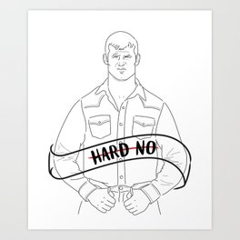 Hard No Art Print