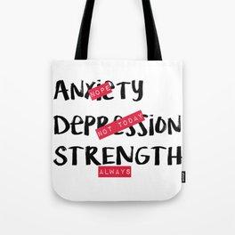 Strength, Always Tote Bag