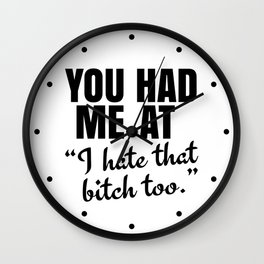You Had Me At Wall Clock