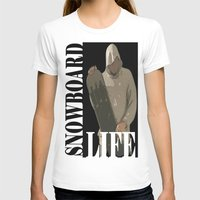 snowboard T-shirts featuring SNOWBOARD LIFE  by Robleedesigns
