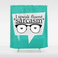 sarcasm Shower Curtains featuring Sarcasm by Daniac Design