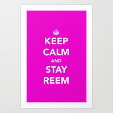 Keep calm and stay reem Art Print