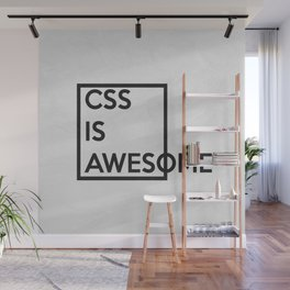 CSS is Awesome Wall Mural