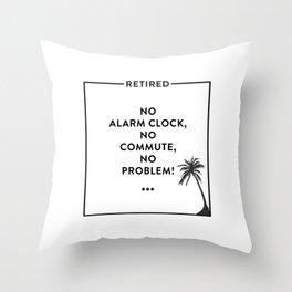 Retirement Funny Retired Design For Retirees Throw Pillow