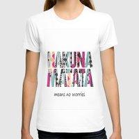 hakuna T-shirts featuring Hakuna Matata by Amy Copp