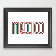 Mexico! Framed Art Print