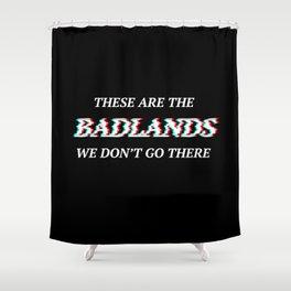 Halsey 3D Glitch Badlands Quote Shower Curtain