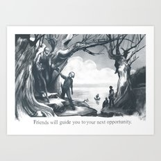 Friends Will Guide You Art Print
