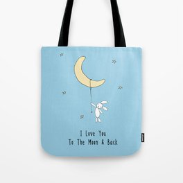 I Love You To The Moon And Back - Blue Tote Bag