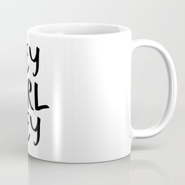 hey girl hey no. 1 Coffee Mug