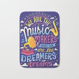 Music Makers and Dreamers Bath Mat