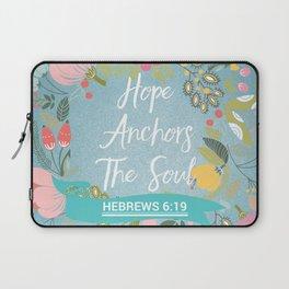 Hebrews 6:19 – Hope Anchors The Soul Laptop Sleeve