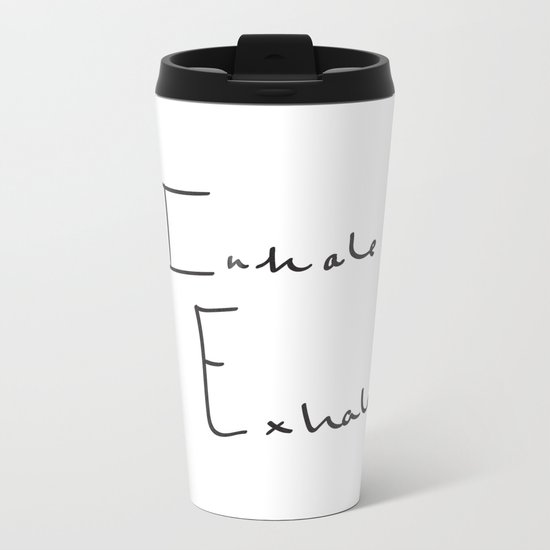 Inhale Exhale Metal Travel Mug