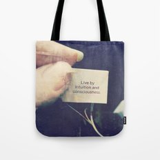 Live by Intuition and Consciousness Tote Bag