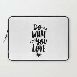 Do What You Love black and white modern typographic quote poster canvas wall art home decor Laptop Sleeve