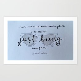 Just Being Art Print