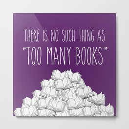 Too Many Books - Purple Metal Print
