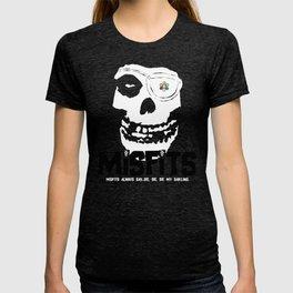 Misfits always say die... T-shirt
