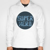 superhero Hoodies featuring Superhero by Open The Mind