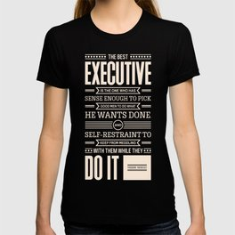 Lab No. 4 The Best Executive Theodore Roosevelt Inspirational Quote T-shirt