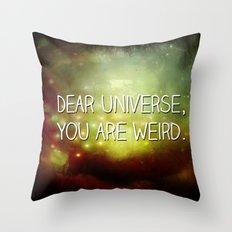 Dear Universe Throw Pillow