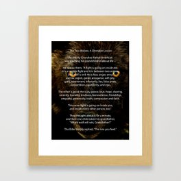 The TWO WOLVES CHEROKEE TALE Framed Art Print