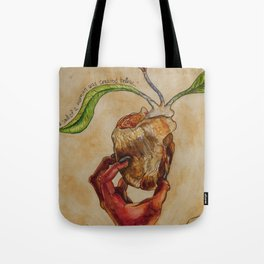 The Soul of a Woman was Created Below Tote Bag